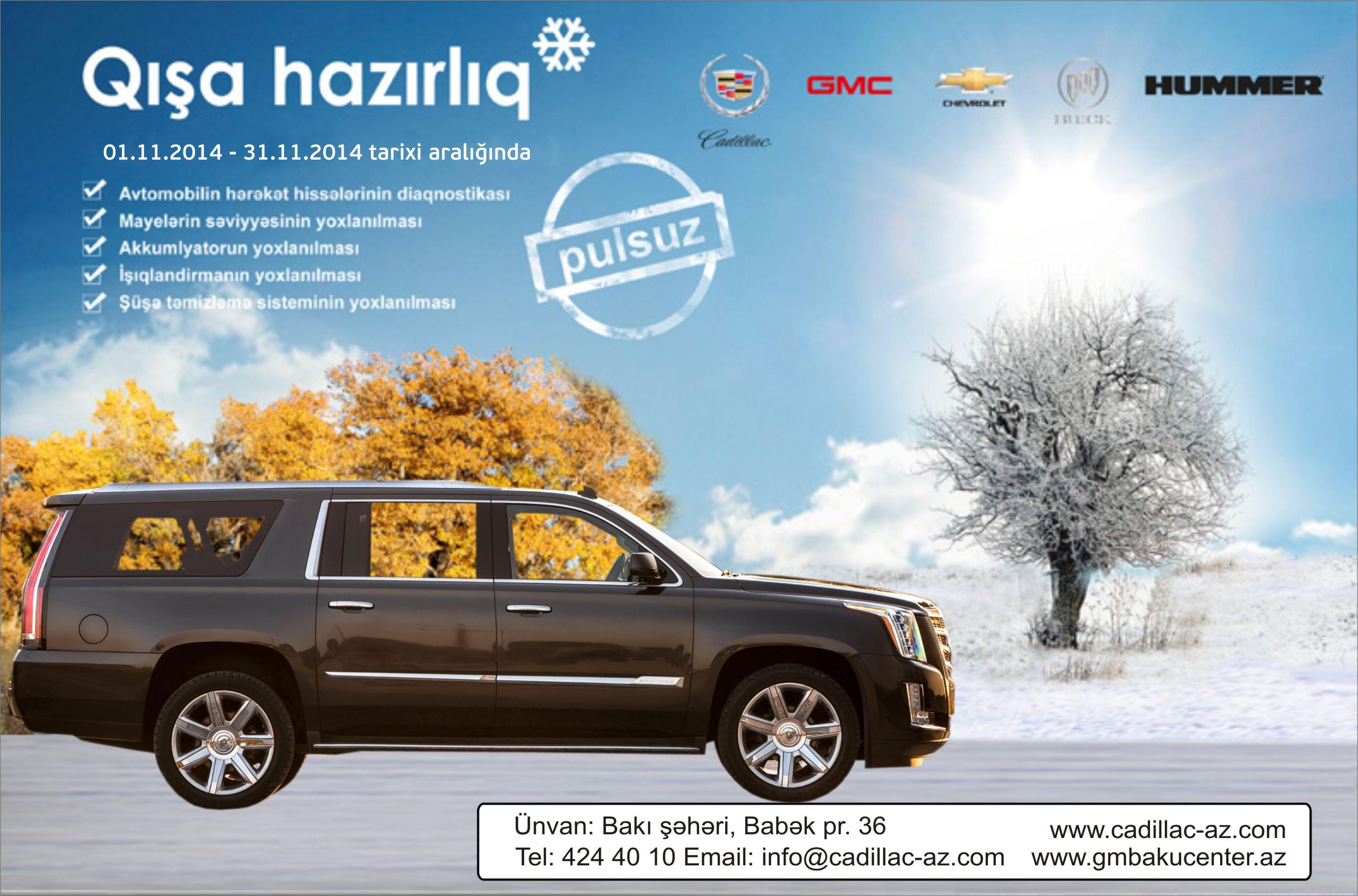 """Cadillac Azərbaycan """"Qışa hazırlıq"""" kampaniyasına başladı!"""