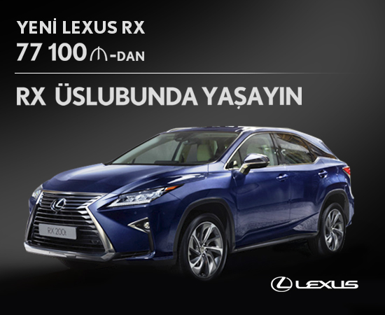 Lexus-dan yeni həyattərzi – lüks RX modeli